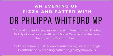 An evening of Pizza & Patter with Dr Philippa Whitford MP tickets