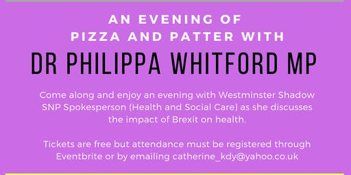 An evening of Pizza & Patter with Dr Philippa Whitford MP