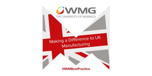 Best practice event at WMG - Warwick Manufacturing Group