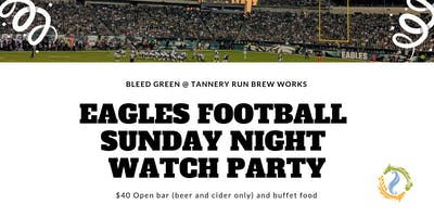 Tannery Run Sunday Night Eagles Watch Party