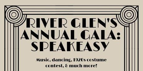 River Glen Speak Easy Gala 2020 tickets
