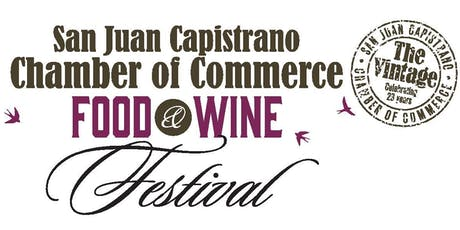 23rd Annual Food & Wine Festival Presented by the San Juan Capistrano Chamber of Commerce  tickets
