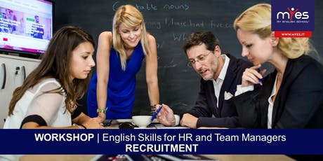 English Skills For HR and Team Managers - RECRUITMENT - Learn the vocabulary and phrasal verbs you need to successfully manage the recruitment process. tickets