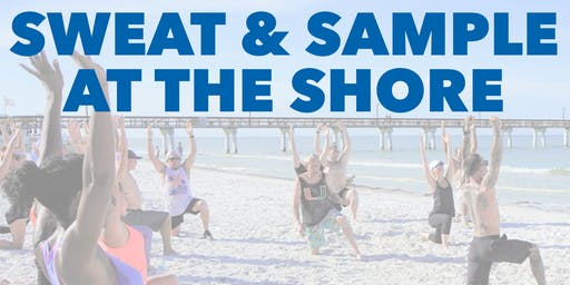 Sweat & Sample at the Shore