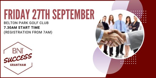 BNI Success Grantham - Network meeting 27th Sept