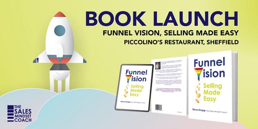 BOOK LAUNCH Funnel Vision - Selling Made Easy