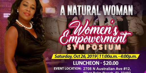 A Natural Woman; Women Empowerment Symposium