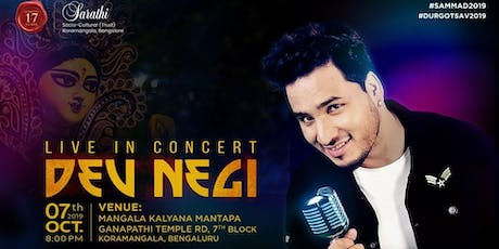 Dev Negi Live Concert at Sarathi - 2019 Durga Puja Event Celebrations tickets