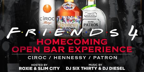 Friends 4:	WSSU Homecoming   OPEN BAR EXPERIENCE tickets