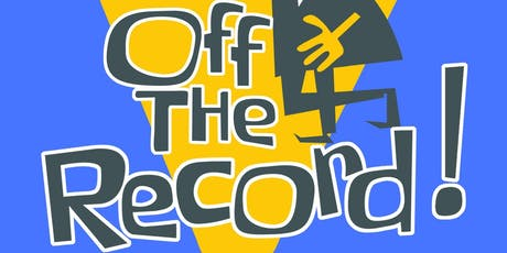 Off the Record Preview Night Performance tickets