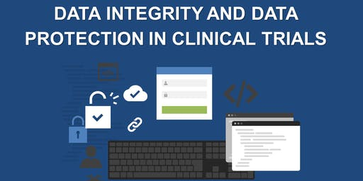 Data Integrity and Data Protection in Clinical Trials