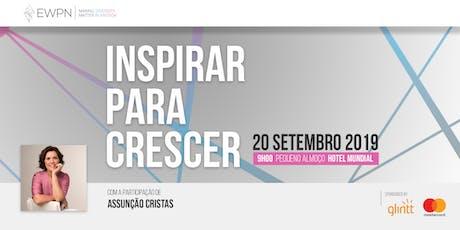 """EWPN Local Meetup Portugal - """"Inspirar para crescer"""" - com Assunção Cristas bilhetes"""
