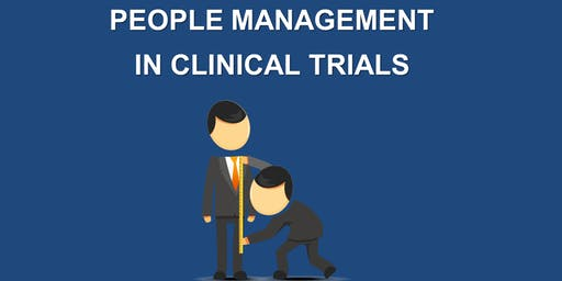 People Management in Clinical Trials