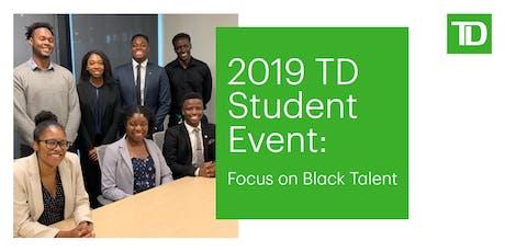 TD Student Event - Black Talent Pipeline Initiative tickets