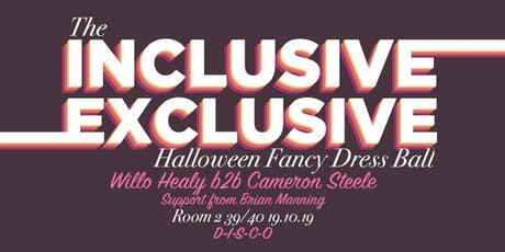 The Inclusive Exclusive Halloween Fancy Dress Ball tickets