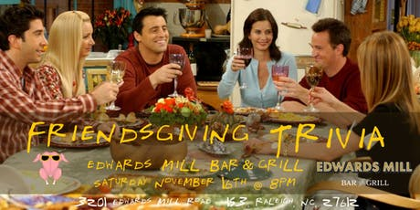 Friendsgiving Trivia at Edwards Mill Bar & Grill tickets