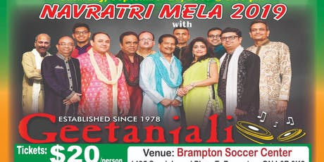 Geetantali Group MGSO Navratri Mela at Brampton Soccer Center on Sept 28th. tickets