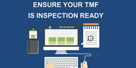 Ensure Your TMF Is Inspection Ready tickets