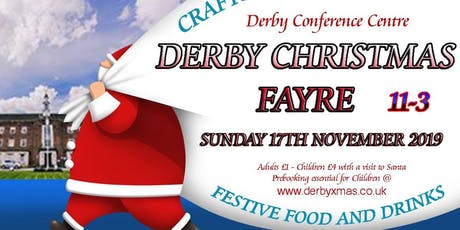 The Derby Conference Centre Christmas Fayre tickets