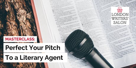 Masterclass: Perfect Your Pitch to a Literary Agent tickets