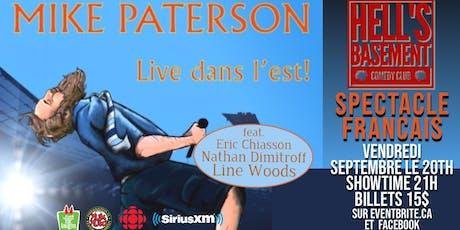 Mike Paterson - Live dans l'est! (Spectacle Francais) tickets