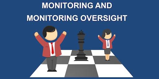 Monitoring and Monitoring Oversight