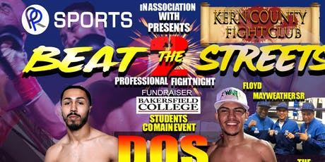 Bakersfield Beat the Streets 2 tickets