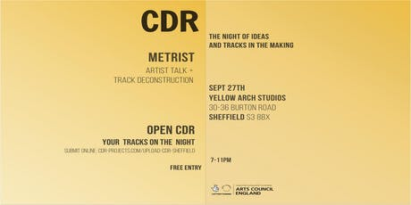 CDR with Metrist at Yellow Arch Studios tickets