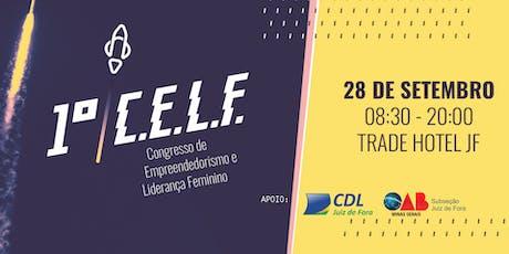 [JUIZ DE FORA] 1º CELF CONGRESSO EMPREENDEDORISMO LIDERANÇA FEMININO ingressos