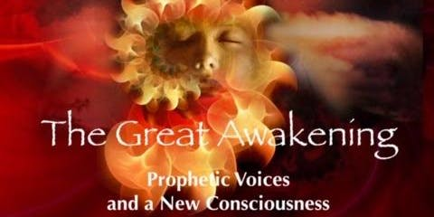 """The Great Awakening: Prophetic Voices and a New Consciousness"" led by Lynn C. Bauman, Phd."