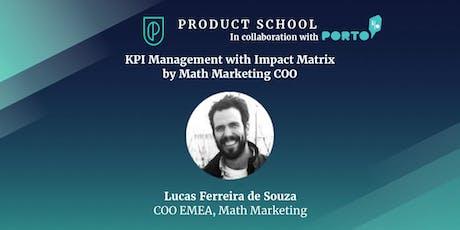 KPI Management with Impact Matrix by Math Marketing COO bilhetes