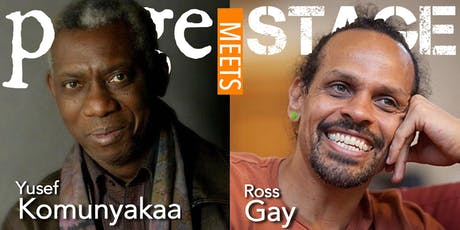 Page Meets Stage: Yusef Komunyakaa & Ross Gay tickets