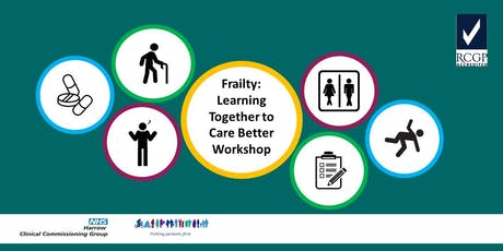 Frailty: Learning Together to Care Better Workshop tickets