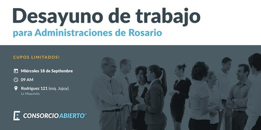 Desayuno de trabajo para Administraciones de Rosario