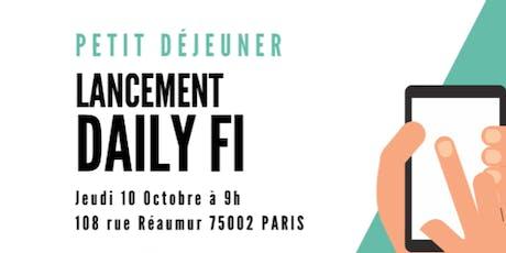 Lancement de DailyFi, formation financière et fiscale - 10 octobre 2019 billets