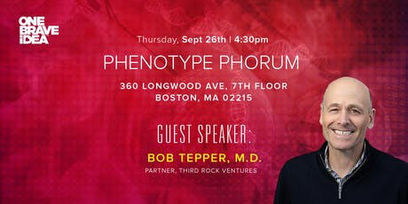 Phenotype Phorum: Bob Tepper, MD tickets