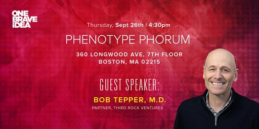 Phenotype Phorum: Bob Tepper, MD