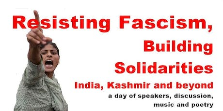 Resisting Fascism, Building Solidarities, India, Kashmir and Beyond tickets