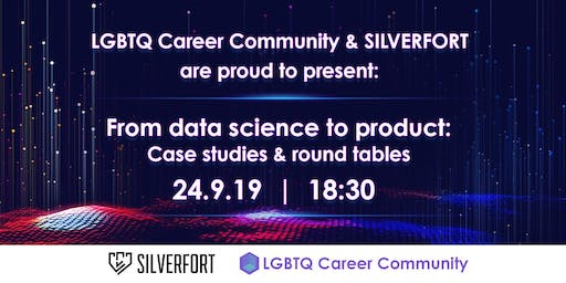 LGBTQ Career Community:From data science to product:Lectures & round tables
