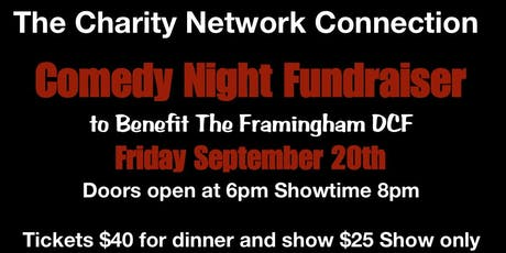 Comedy Show to benefit the Framingham DCF tickets