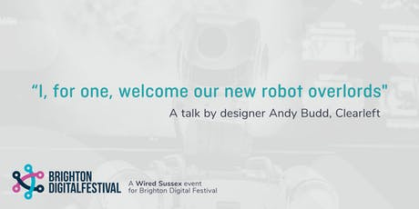 """I, for one, welcome our new robot overlords"" tickets"