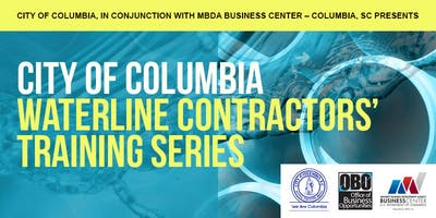 City of Columbia Waterline Contractors' Training Series
