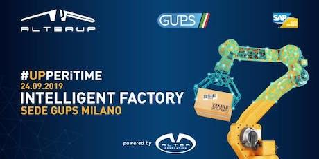 ALTEA UP INTELLIGENT FACTORY SUITE - GUPS MILANO biglietti
