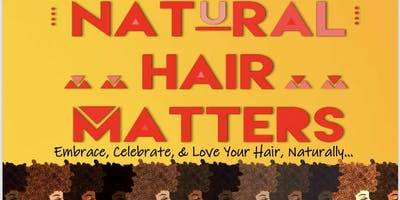 4 My HAIRitage Presents: Natural Hair Matters