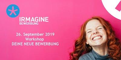 Deine neuen Bewerbungsunterlagen - ein Workshop