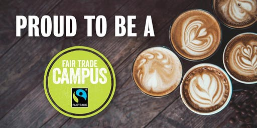 Proud to be a Fair Trade Campus: Panel and Vendor Showcase