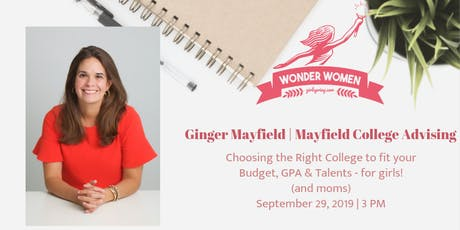 Wonder Woman Ginger Mayfield - Founder, Mayfield College Advising  tickets