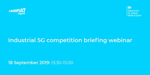 Industrial 5G competition briefing webinar