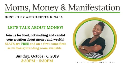 Moms Money & Manifestation Workshop!