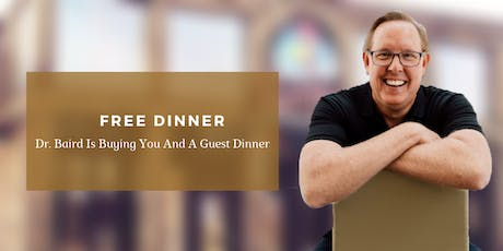 Solving Pain Naturally | FREE Dinner Event with Dr. John Baird tickets